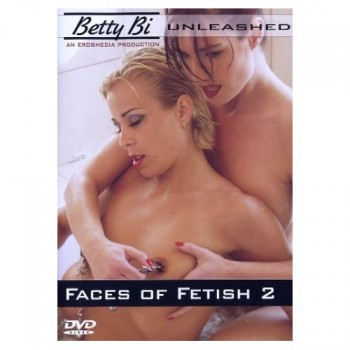 Betty Bi: Faces of Fetish 2